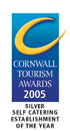 Cornwall Tourism Awards 2005 Silver